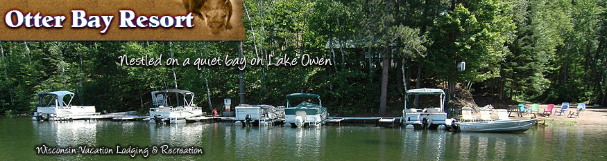 Otter Bay Resort in Cable WI is nestled on a quiet bay on Lake Owen - Wisconsin Vacation Lodging & Recreation